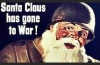 Santa Claus Has Gone to War.